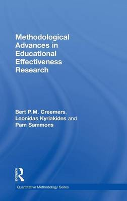 Methodological Advances in Educational Effectiveness Research by Bert P.M. Creemers