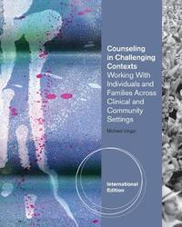 Counseling in Challenging Contexts, International Edition by Michael Ungar image