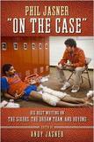 "Phil Jasner ""On the Case"""