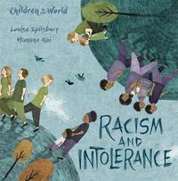 Children in Our World: Racism and Intolerance by Louise Spilsbury image