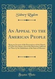 An Appeal to the American People by Sidney Rigdon image