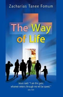 The Way of Life by Zacharias Tanee Fomum image
