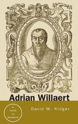 Adrian Willaert by David Kidger