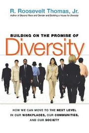 Building On The Promise Of Diversity by R Thomas