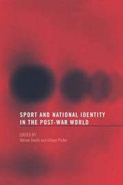 Sport and National Identity in the Post-War World image