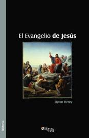 El Evangelio De Jesus by Byron, Henry image