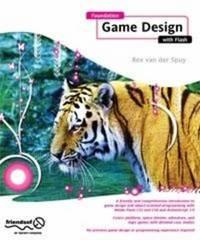 Foundation Game Design with Flash by Rex Van Der Spuy