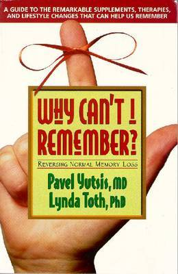 Why Can't I Remember? by Pavel Yutsis