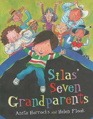 Silas' Seven Grandparents by Anita Horrocks image