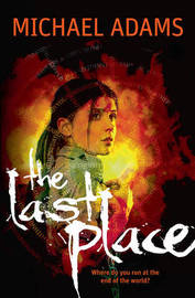 The Last Place by Michael Adams