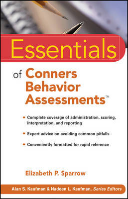 Essentials of Conners Behavior Assessments by Elizabeth P. Sparrow