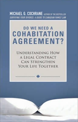 Do We Need a Cohabitation Agreement? by Michael G Cochrane image