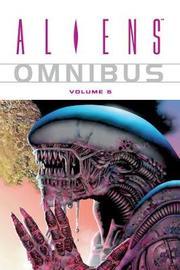 Aliens Omnibus: Volume 5 by John Arcudi