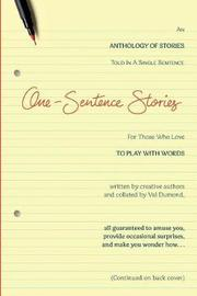 One-Sentence Stories by Val Dumond
