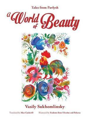 A World of Beauty by Vasily Sukhomlinsky image