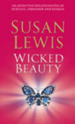 Wicked Beauty by Susan Lewis image