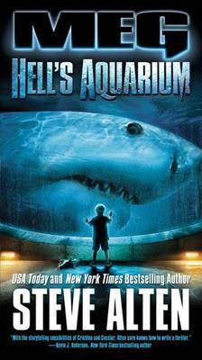 Meg: Hell's Aquarium by Steve Alten