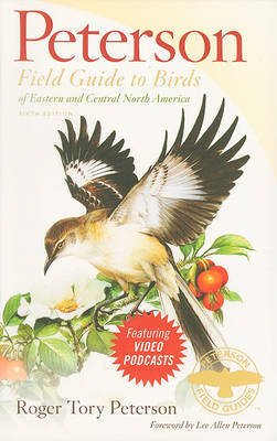 Peterson Field Guide to Birds of Eastern and Central North America by Roger Tory Peterson