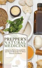 Prepper's Natural Medicine by -Ellis