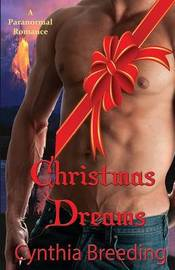 Christmas Dreams by Cynthia Breeding