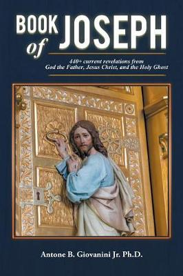 Book of Joseph by Antone B Giovanini Ph D