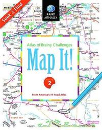 Map It! Seek & Find - Volume 2 by Rand McNally