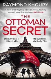The Ottoman Secret by Raymond Khoury image