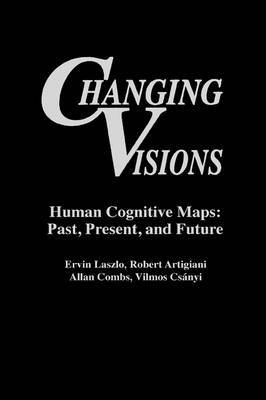 Changing Visions by Ervin Laszlo image