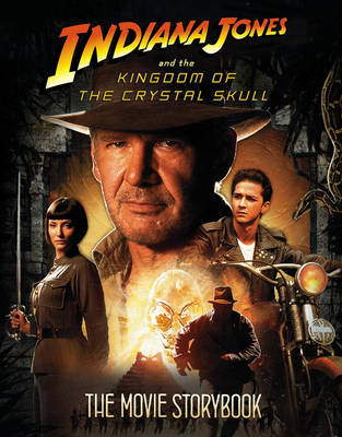 """Indiana Jones and the Kingdom of the Crystal Skull"" - Movie Storybook image"