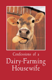 Chewing the Cud: Tales of a Dairy-Farming Housewife by Bridgette Jochems image