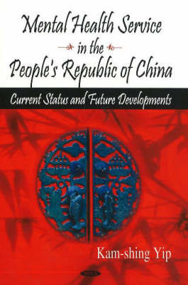 Mental Health Service in the People's Republic of China