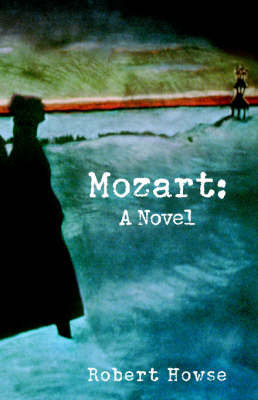 Mozart by Robert Howse (New York University, USA)