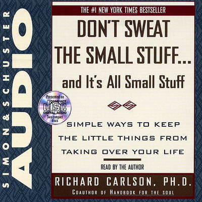 Dont Sweat Small Stuff by CARLSON