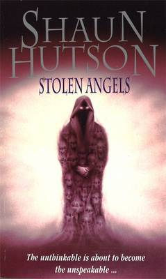 Stolen Angels by Shaun Hutson image