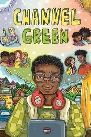 Channel Green