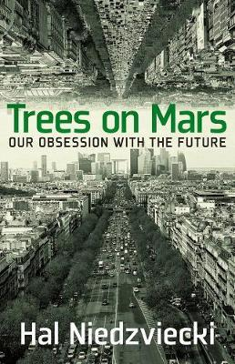 Trees On Mars by Hal Niedzviecki image