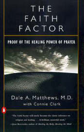 The Faith Factor by Dale A Matthews image