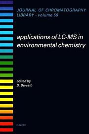 Applications of LC-MS in Environmental Chemistry: Volume 59 image
