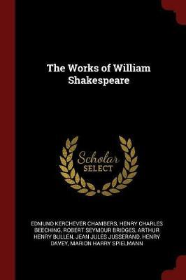 The Works of William Shakespeare by Edmund Kerchever Chambers image