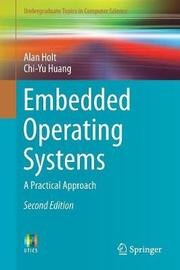 Embedded Operating Systems by Alan Holt