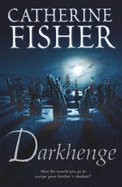 Darkhenge by Catherine Fisher image
