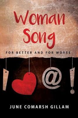 Woman Song by June Gillam