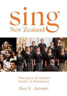 Sing New Zealand by Guy Jansen