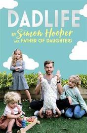 Dadlife by Simon Hooper