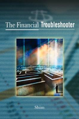 The Financial Troubleshooter by Dr. Jae K. Shim image