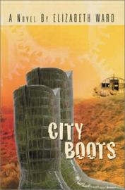 City Boots by Elizabeth Ward