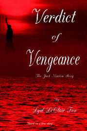 Verdict of Vengeance by Lyal LeClair Fox image