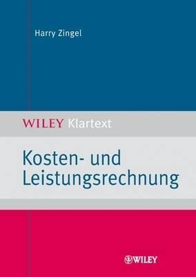 Kosten- Und Leistungsrechnung by Harry Zingel image