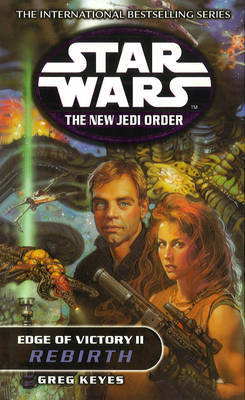 Star Wars: The New Jedi Order - Edge Of Victory Rebirth by Greg Keyes image
