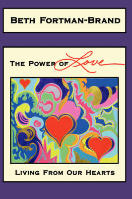 The Power of Love by Beth Fortman-Brand